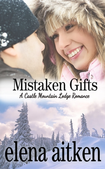 Mistaken Gifts ebook by Elena Aitken
