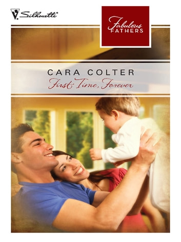 First Time, Forever ebook by Cara Colter