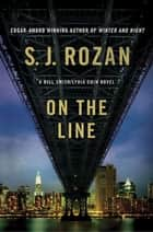 On the Line - A Bill Smith/Lydia Chin Novel ebook by S. J. Rozan