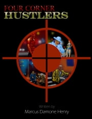 Four Corner Hustlers ebook by Marcus Damone Henry