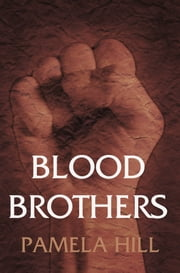 Blood Brothers ebook by Pamela Hill