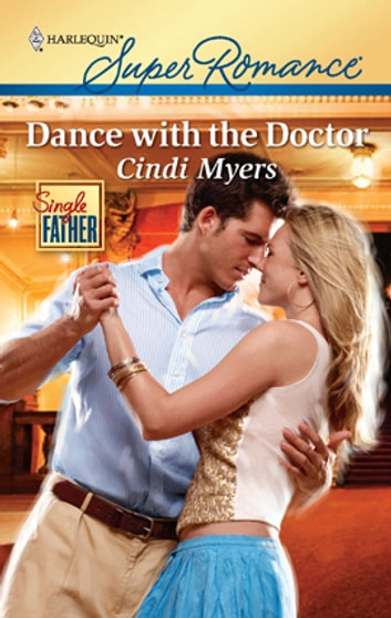 Dance with the Doctor ebook by Cindi Myers