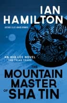 The Mountain Master of Sha Tin ebook by Ian Hamilton