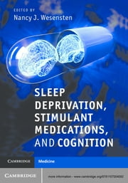 Sleep Deprivation, Stimulant Medications, and Cognition ebook by