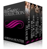 Billionaires And Bad Boys Romance Collection (4 Complete Stories) ebook by Adriana Hunter