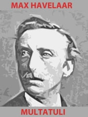 Max Havelaar ebook by Multatuli