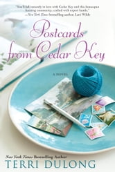 Postcards from Cedar Key ebook by Terri DuLong