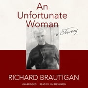An Unfortunate Woman - A Journey audiobook by Richard Brautigan