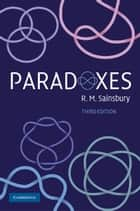 Paradoxes ebook by R. M. Sainsbury