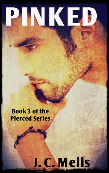 Pinked - The Pierced Series, #3 ebook by J. C. Mells