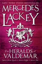 The Heralds of Valdemar (A Valdemar Omnibus) ebook by Mercedes Lackey
