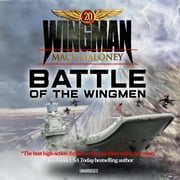 Battle of the Wingmen audiobook by Mack Maloney