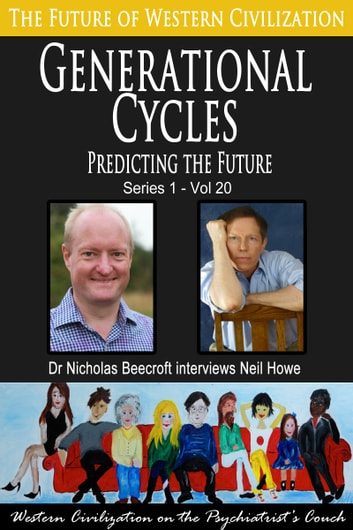Generational Cycles - Predicting the Future ebook by Nicholas Beecroft