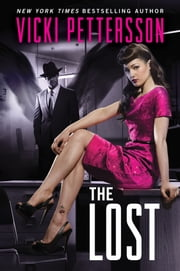 The Lost - Celestial Blues Book Two ebook by Vicki Pettersson