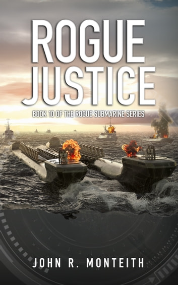 Rogue Justice ebook by John Monteith