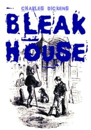 Bleak House - (Illustrated) ebook by Charles Dickens