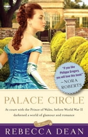 Palace Circle - A Novel ebook by Rebecca Dean