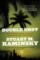 Double Shot - Two Full Novels: Bright Futures and Not Quite Kosher ebook by Stuart M. Kaminsky