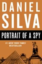 Portrait of a Spy ebook by Daniel Silva