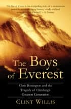 The Boys of Everest ebook by Clint Willis