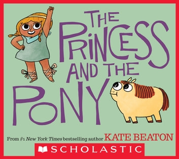 The Princess and the Pony ebook by Kate Beaton