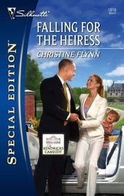 Falling for the Heiress ebook by Christine Flynn