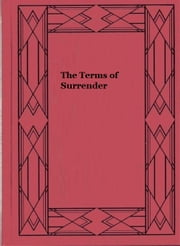 The Terms of Surrender ebook by Louis Tracy