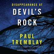 Disappearance at Devil's Rock - A Novel audiobook by Paul Tremblay