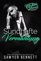 Sündhafte Vermählung - Wicked Horse Vegas, Buch Vier ebook by Sawyer Bennett