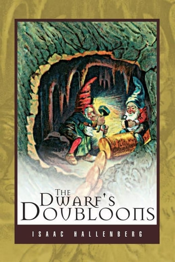 The Dwarf's Doubloons ebook by Isaac Hallenberg