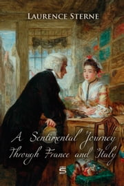 A Sentimental Journey Through France and Italy ebook by Laurence Sterne
