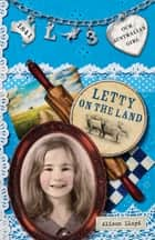 Our Australian Girl - Letty On The Land (Book 3) ebook by Alison Lloyd