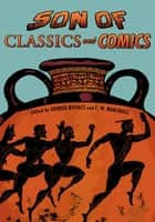 Son of Classics and Comics ebook by George Kovacs, C. W. Marshall