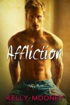 Affliction ebook by Kelly Mooney