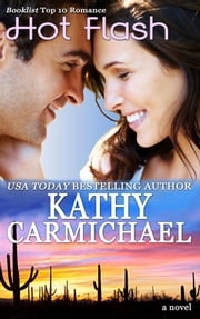 Hot Flash ebook by Kathy Carmichael