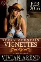 Rocky Mountain Vignettes ebook by Vivian Arend