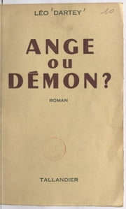 Ange ou démon ? ebook by Léo Dartey