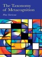 The Taxonomy of Metacognition ebook by Pina Tarricone