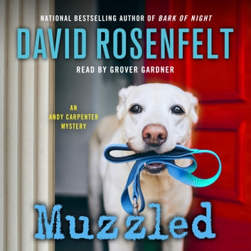 Muzzled - An Andy Carpenter Mystery audiobook by David Rosenfelt