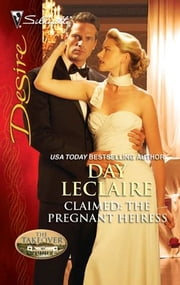 Claimed: The Pregnant Heiress ebook by Day Leclaire