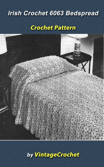 Irish Crochet Bedspread No 6063 Vintage Crochet Pattern Ebook By