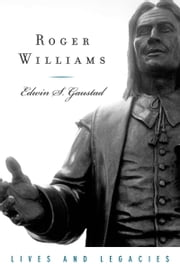 Roger Williams ebook by Edwin S. Gaustad