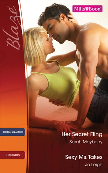 Her Secret Fling/Sexy Ms. Takes ebook by Jo Leigh,SARAH MAYBERRY