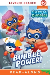 Bubble Power (Bubble Guppies) ebook by Nickelodeon Publishing