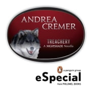 Treachery - A Nightshade Novella A Penguin eSpecial from Philomel Books ebook by Andrea Cremer