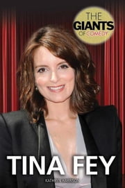 Tina Fey ebook by Harrison, Kathryn