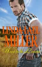 Used-To-Be Lovers ebook by Linda Lael Miller