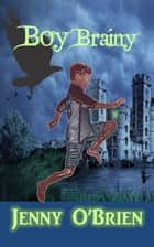 Boy Brainy ebook by Jenny O'Brien