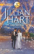 Jingle Bell Bride ebook by Jillian Hart