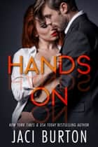 Hands On ebook by Jaci Burton